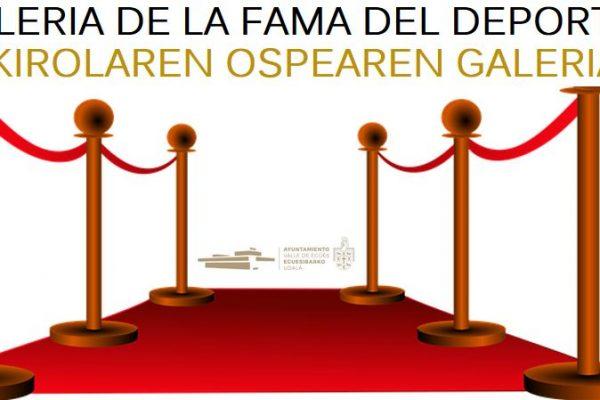 GALERIA DE LA FAMA DEL DEPORTE – KIROLAREN OSPEAREN GALERIA